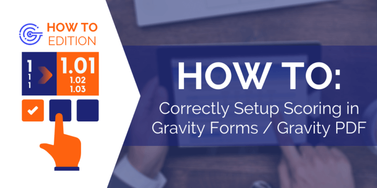 How To Correctly Setup Scoring in Gravity Forms / Gravity PDF (Artwork)