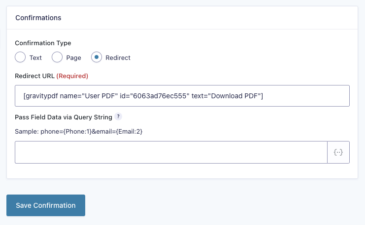 The [gravitypdf] shortcode in the Gravity Forms redirect confirmation